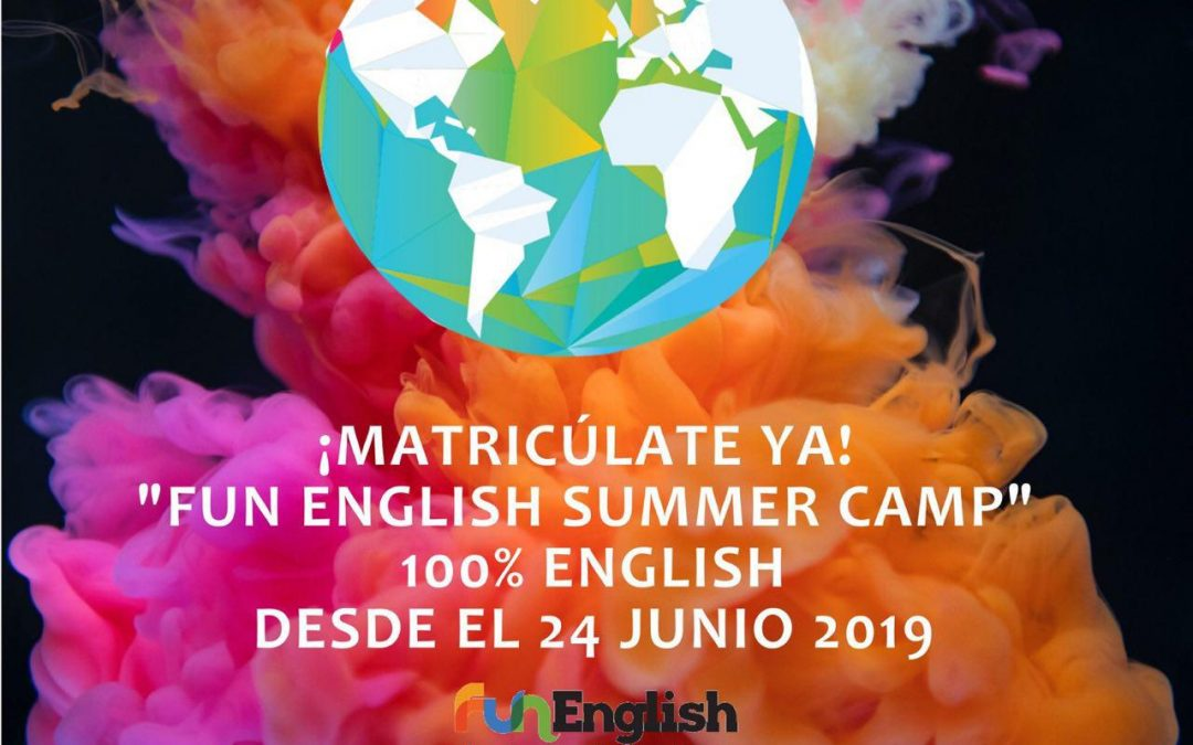"¡Matrículate ya! ""Fun English Summer Camp"" desde el 24 de junio 2019"